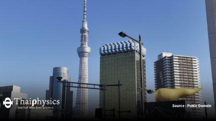 ใช้หอคอยโตเกียวสกายทรีทดสอบทฤษฎีสัมพัทธภาพทั่วไป